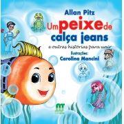 Um Peixe de Calça Jeans e Outras Histórias Para Unir