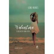 Valentina - O Brilho de uma Vida