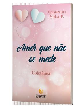 Amor que não se mede - LANÇAMENTO MAIO 2020