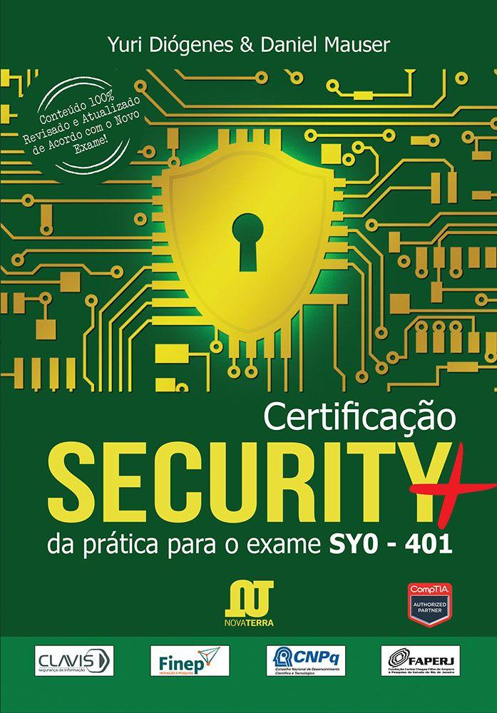 Certificação Security+ (da Prática para o exame SYO-401) - Pré-venda - envio a partir 5-07-2018