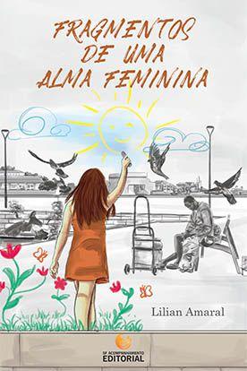 Fragmentos de uma Alma Feminina - LANÇAMENTO 15 DE NOVEMBRO 2018