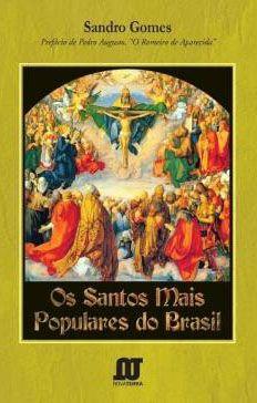 Os Santos Mais Populares Do Brasil