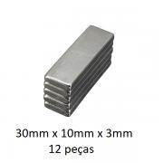 Imã De Neodímio / Super Forte / 30mm X 10mm X 3mm * 12 Peças