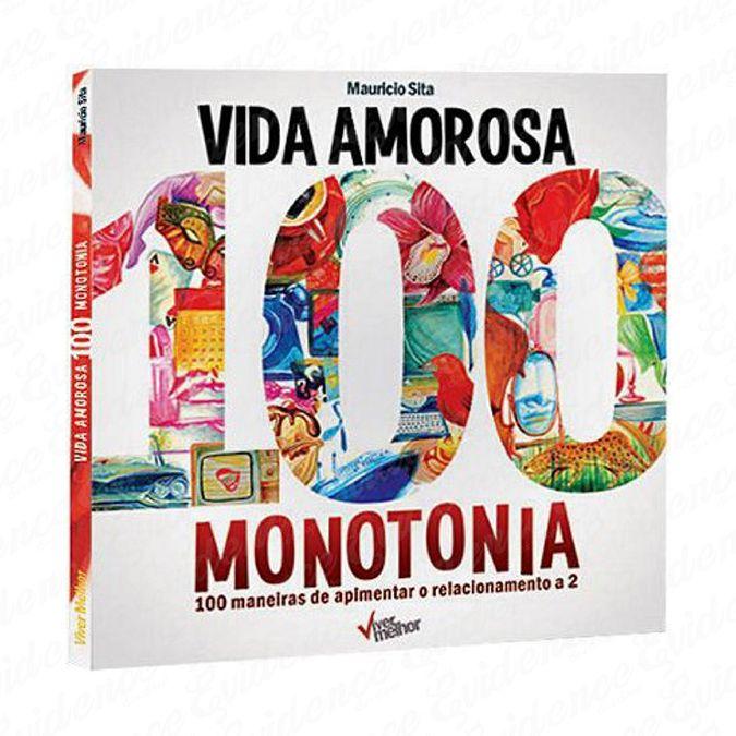 Livro Vida Amorosa 100 Monotonia