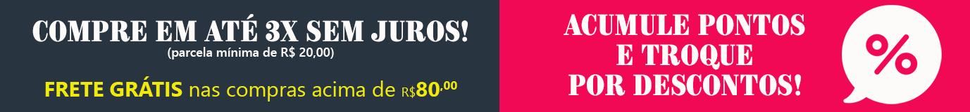 frete grátis acima de r$ 80,00 - parcele em até 3x sem juros!