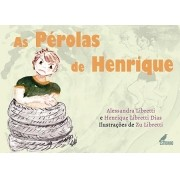 As Pérolas de Henrique