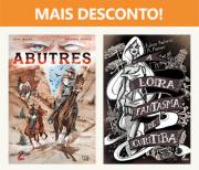 Combo de HQs: Abutres + A Loira Fantasma de Curitiba