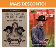Combo: Era Uma Vez no Spaghetti Western: O Estilo de Sergio Leone + Paladino do Oeste