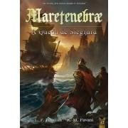 Maretenebrae: A Queda de Sieghard