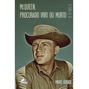 McQueen: Procurado Vivo ou Morto - CAPA DURA