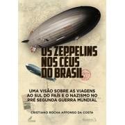 Os Zeppelins nos Céus do Brasil (Capa Dura)