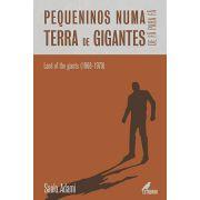 Pequeninos Numa Terra de Gigantes (PRÉ-VENDA COM ENVIO APÓS 10/11/2019).