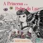 A Princesa e a Pedra da Luz