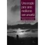 Uma oração para seres medíocres sem amanhã - Trilogia do anonimato