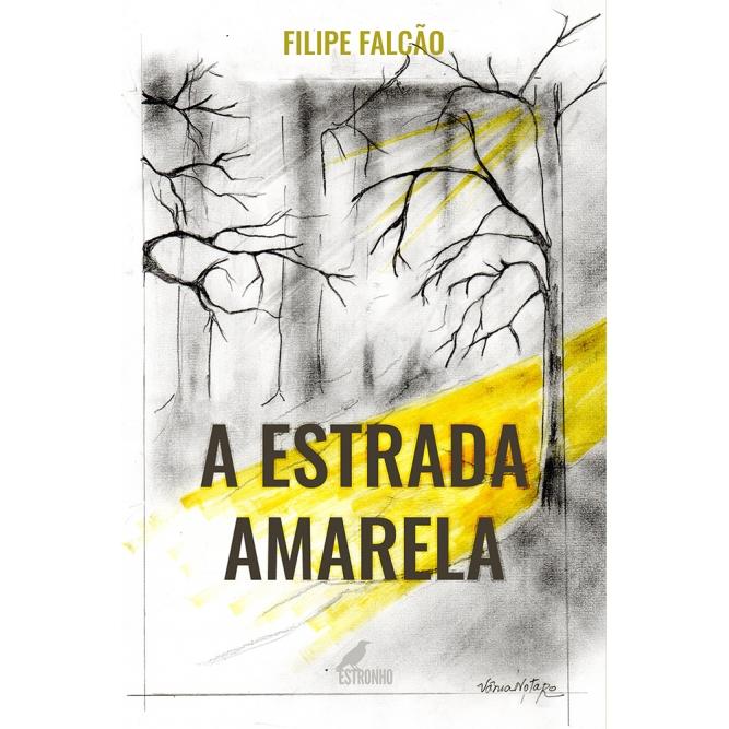 A Estrada Amarela  - Loja da Editora Estronho