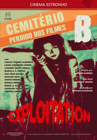 Cemitério Perdido dos Filmes B: Exploitation  - Loja da Editora Estronho