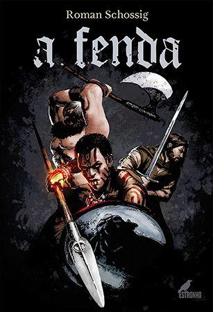 Combo: A Fenda + Maretenebrae: A Queda de Sieghard  - Loja da Editora Estronho