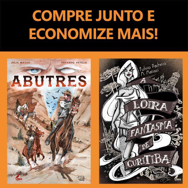 Combo de HQs: Abutres + A Loira Fantasma de Curitiba  - Loja da Editora Estronho