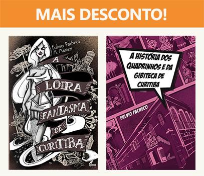 Combo: HQ Loira Fantasma + Livro História dos Quadrinhos e da Gibiteca de Curitiba  - Loja da Editora Estronho