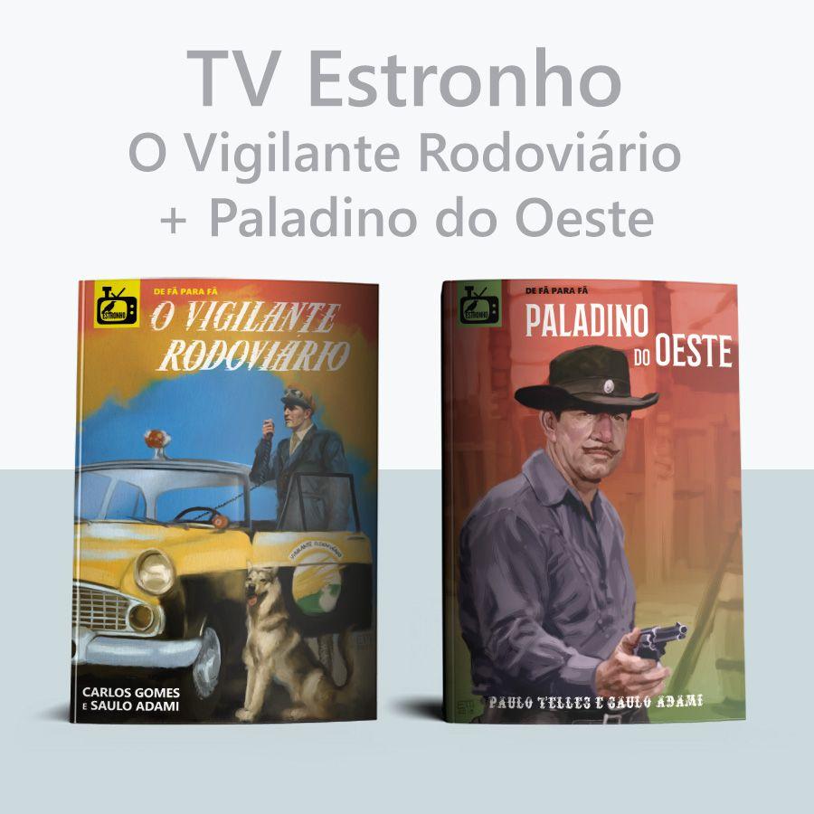 Combo O Vigilante Rodoviário + Paladino do Oeste  - Loja da Editora Estronho