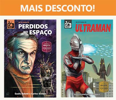 Combo: Perdidos no Espaço + Ultraman  - Loja da Editora Estronho