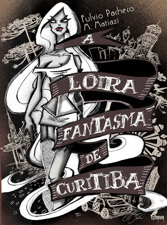 Combo A Loira Fantasma + À Moda da Casa  - Loja da Editora Estronho