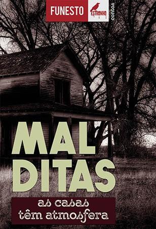 Malditas: As Casas Têm Atmosfera  - Loja da Editora Estronho