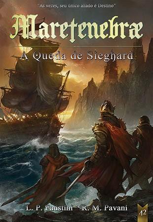 Maretenebrae: A Queda de Sieghard  - Loja da Editora Estronho