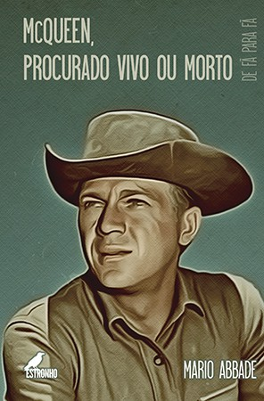 McQueen: Procurado Vivo ou Morto - CAPA DURA   - Loja da Editora Estronho