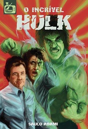 O Incrível Hulk  - Loja da Editora Estronho