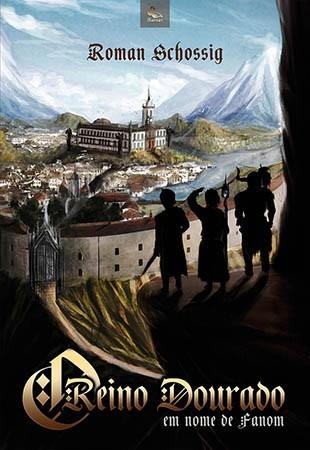 O Reino Dourado: Em nome de Fanom  - Loja da Editora Estronho