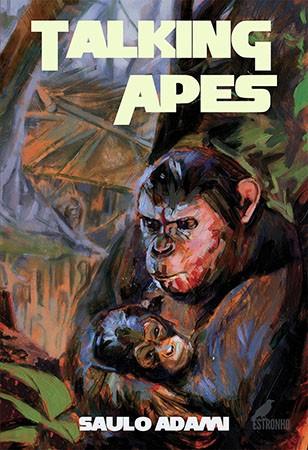 Talking Apes (idioma: inglês)  - Loja da Editora Estronho