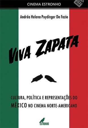 Viva Zapata!  - Loja da Editora Estronho