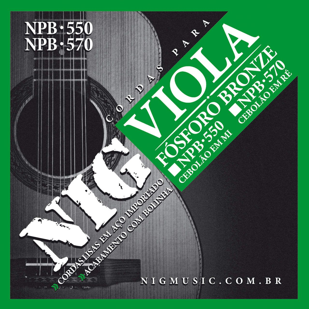 Encordoamento Viola Nig Fósforo Bronze Cebolão em MI NPB550
