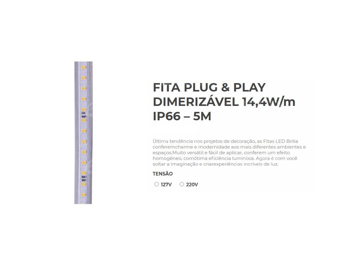 Kit Fita 14,4w 127v + Conexões Brilia