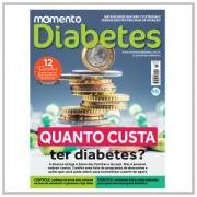 """Revista Momento Diabetes """"Quanto Custa ter Diabetes?"""" Edição n°25"""