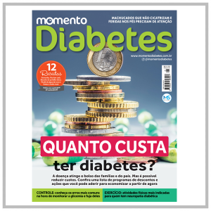 """Revista Momento Diabetes """"Quanto Custa ter Diabetes?"""" Edição n°25  - Diabetes On - Vendido e Entregue por Diabetic Center"""