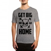 Camiseta HShop Get Big Or Go Home Cinza