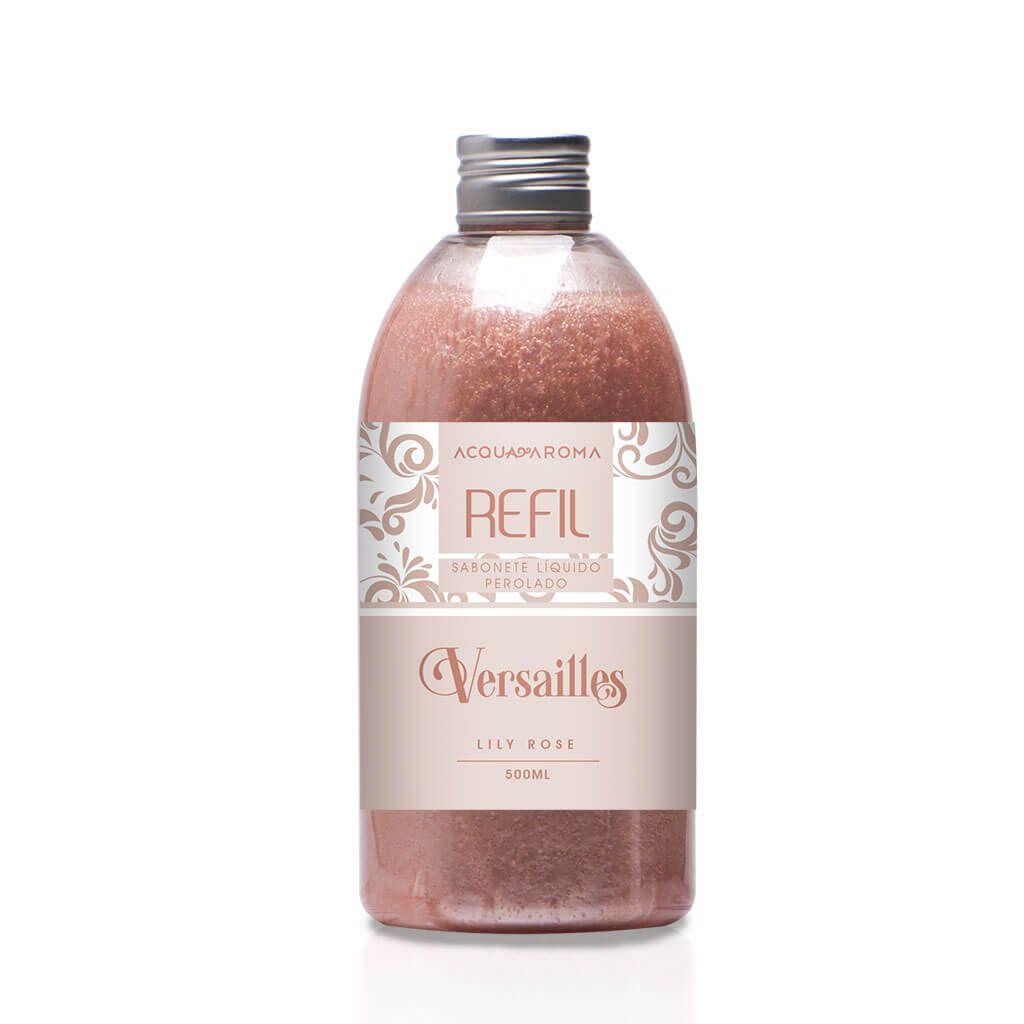Refil Sabonete Líquido Perolado Lily Rose 500ml - Versailles - Acqua Aroma