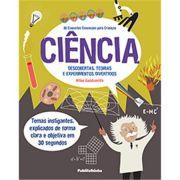 30 Conceitos Essenciais Para Crianças - Ciência