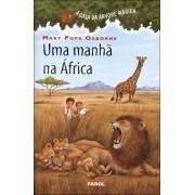 A Casa da Arvore Magica Uma Manhã Na Africa