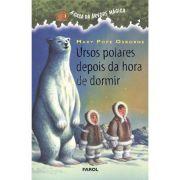 A Casa da Arvore Magica- Ursos Polares Depois da Hora de Dormir