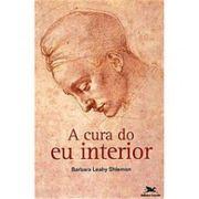 A Cura do Eu Interior - 15 Ed.