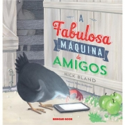 A FABULOSA MÁQUINA DE AMIGOS - NICK BLAND