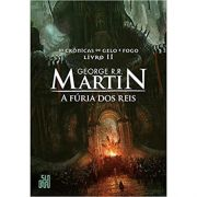A Fúria dos Reis: As Crônicas de Gelo e Fogo, Volume 2