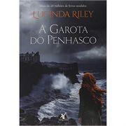 A Garota do Penhasco - Lucinda Riley