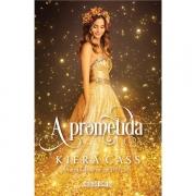 A PROMETIDA - KIERA CASS