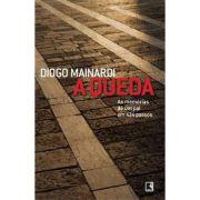 A Queda - Diogo Mainardi