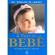 A Vida do Bebe - Nova Edicao