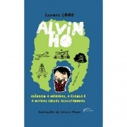 Alvin Ho - Alergico A Meninas, A Escola e A Outras Coisas Assustadoras